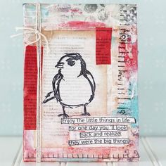 """""""Enjoy the little things in life, for one day you'll look back and realize they were big things."""" Click the pic for this DIY project tutorial using stamps by Dyan Reaveley and Dina Wakley."""