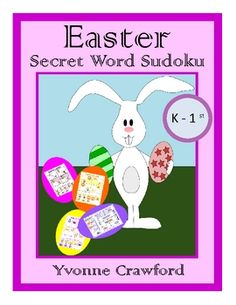 For kindergarten and 1st grade - This booklet comes with 6 puzzles with an Easter theme.  4 cut and paste sudoku puzzles that reveal a secret word and 2 other Easter puzzles.