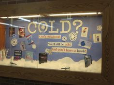 Cold? Check out a book! You'll still be cold, but you'll have a book!