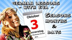 German Lesson 9 - The seasons, the months and the days of the week (+pla...