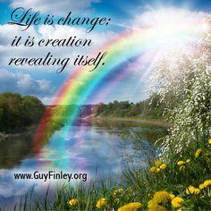 Life is change...