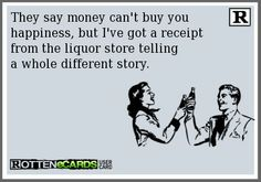 """The receipt says """"Money can buy you happiness."""""""
