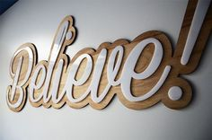 Finished believe sign. Birch wood base cut to shape on the cnc router with a whi… Finished believe sign. Birch wood base cut to shape on the cnc router with a white acrylic lettering overlay cut to shape on the laser machine. Trotec Laser, Laser Art, Laser Cut Wood, Laser Cut Signs, Cnc Router, Routeur Cnc, Laser Cutter Ideas, Laser Cutter Projects, Laser Machine