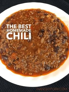 The Best Homemade Chili Recipe - Hangry Fork