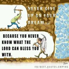 Never give up......