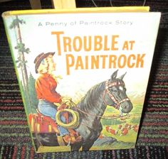 TROUBLE AT PAINTROCK HARDCOVER BOOK, PENNY OF PAINTROCK STORY, GREAT READ, GUC