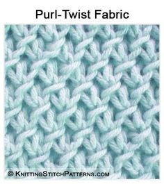 Knitting Stitch Patterns: Purl-Twist Fabric.