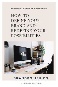 Learn how to define your brand and redefine your possibilities so you can take the leap from corporate to entrepreneurship. #brandingtips #brandstrategy #brandpolishco #branding