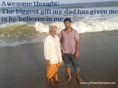 #dad #believes in me #gift http://vjthamizharasan.com/inspiring-quotes/