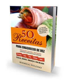 CLIQUE AQUI! E-book 50 Receitas Para Emagrecer De Vez Emagrecer é um processo lento e, muitas vezes, doloroso para quem se aventura a perder peso e ganhar qualidade de vida. Dietas restritivas, ansiedade... http://saudenocorpo.com/e-book-50-receitas-para-emagrecer-de-vez/