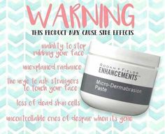 Rodan and Fields Microdermabrasion Paste is my skin care crack! haha I just can get enough of this stuff!! Message me to get yours!