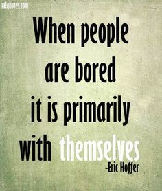 Quote by Eric Hoffer