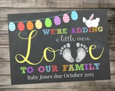 Printable Pregnancy Announcement - Adding Little More Love To Our Family - Easter / Spring Photo Prop - Digital Download / Chalkboard