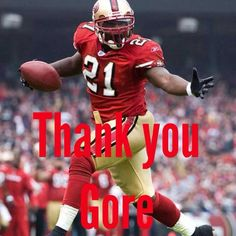 Thank You Gore. NINERS ❤️