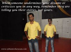 #Dreams of #others not #yours http://vjthamizharasan.com/inspiring-quotes/