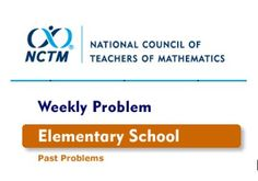 NCTM - Weekly Problems