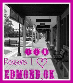 My top reason to love Edmond, OK is because it is HOME! But here are 10 other Good reasons to Heart Edmond, Oklahoma   from Oklahoma Real Estate OKC Oklahoma City Edmond http://www.lodihagler.com