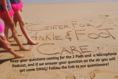 Don't miss an opportunity to win swag just for asking a question and us reading it on the air!!! Fill out the question on our website http://centeranklefootcare.com/id78.html