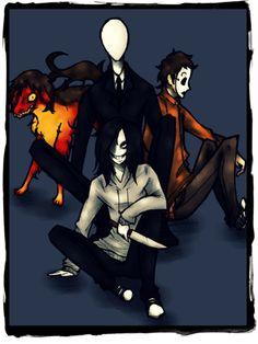 Smile Dog,Slenderman,Masky,and Jeff the Killer.
