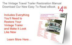 The Complete Vintage Travel Trailer Restoration Web Site