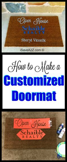 How to Make a Customized Doormat - this is a Open House Doormat for a Realtor! You can make amazing gifts using this technique!