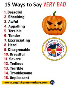 15 Ways to Say VERY BAD in English Dreadful Shocking Awful Appalling Terrible Tender Excruciating Hard Disagreeable Dreadful Severe Tedious Terrible Troublesome Unpleasant English Sentences, English Vocabulary Words, English Phrases, Learn English Words, English Grammar, English English, Essay Writing Skills, English Writing Skills, Writing A Book