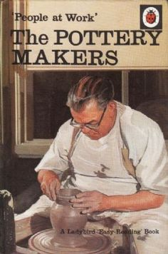 THE POTTERY MAKERS a Vintage Ladybird Book People at Work Series 606B