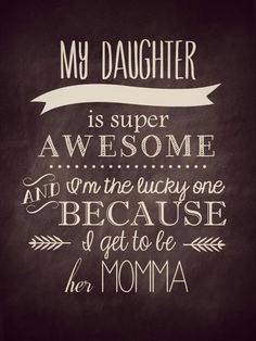 I'm blessed more than lucky ... I have two amazing  daughters !!!