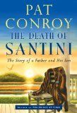 The Death of Santini by Pat Conroy 1/21/14
