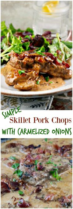 Simple skillet pork chops with caramelized onions and bacon in a creamy sauce! This delicious dish is ready in 30 minutes! #30MinuteMeal #Skillet #PorkChops