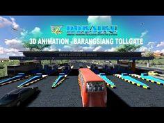 3D ANIMATION - BARANANGSIANG TOLLGATE
