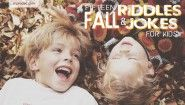 15 Fall Riddles and Jokes for Kids | All Pro Dad