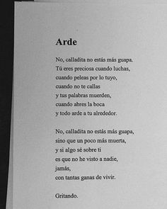Arde.............. The Words, More Than Words, Book Quotes, Words Quotes, Me Quotes, Sayings, Feminist Quotes, Spanish Quotes, Beautiful Words