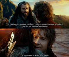 ... Thorin Oakenshield: You! What were you doing? You nearly got yourself killed! Did I not say that you would be a burden, that you would not survive in the wild and that you have no place amongst us? I've never been so wrong in all my life. (Thorin embraces Bilbo) - The Hobbit: An Unexpected Journey directed by Peter Jackson (2012) #jrrtolkien #thorinoakenshield