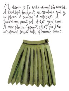 Maira Kalman: My dream is to walk around the world…