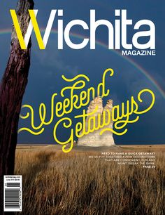 Wichita Magazine | Volume 3, Issue 6