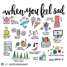 When you feel sad...