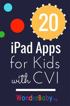 Our favorite iPad apps for kiddos with CVI - what would you add to this list? #CVIAwareness