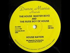 House Master Boyz And The Rude Boy Of House - House Nation