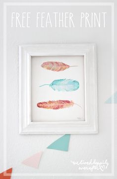 We Lived Happily Ever After: Free Feather Print