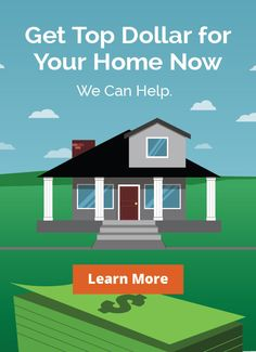 Get Top Dollar for your Home; 4 Insider Tricks to Sell Your Home on a Tight Timeline......