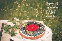 Nepečený tvarohový tart s ovocím ~ Unbaked Fruit Tart