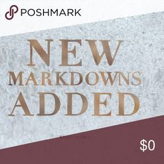 New Markdowns!! Get them before their gone!! Other