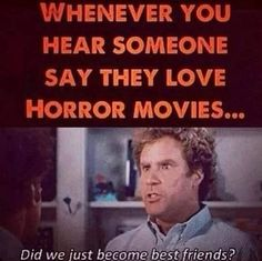 Halloween Quotes : best friends watch scary movies together! Horror Movies Funny, Horror Films, Scary Movies, Horror Movie Quotes, Movie Memes, I Movie, Funny Memes, Hilarious, Funny Quotes