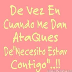 Te necesito yaaa....