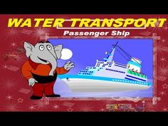 Water Transport || Kids Learning Videos