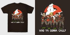 Who Ya Gonna Call - Ghostbusters 2016 Tee