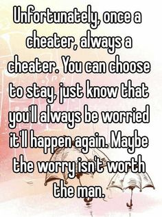 This is why I don't deal with cheaters. There's nothing to work out and you will ever get my trust back Toxic Relationships, Relationship Advice, Relationship Fights, Relationship Pictures, Relationship Building, You Cheated On Me, Being Cheated On Quotes, Cheater Quotes, Me Quotes