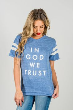 RubyClaire Boutique - In God We Trust Tee | Blue, $36.00 (https://www.rubyclaireboutique.com/in-god-we-trust-tee-blue/)