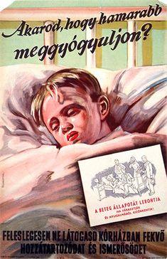 Would you like him to recover sooner? / Akarod, hogy hamarabb meggyógyuljon? 1951 Artist: Vilnrotter Miklós